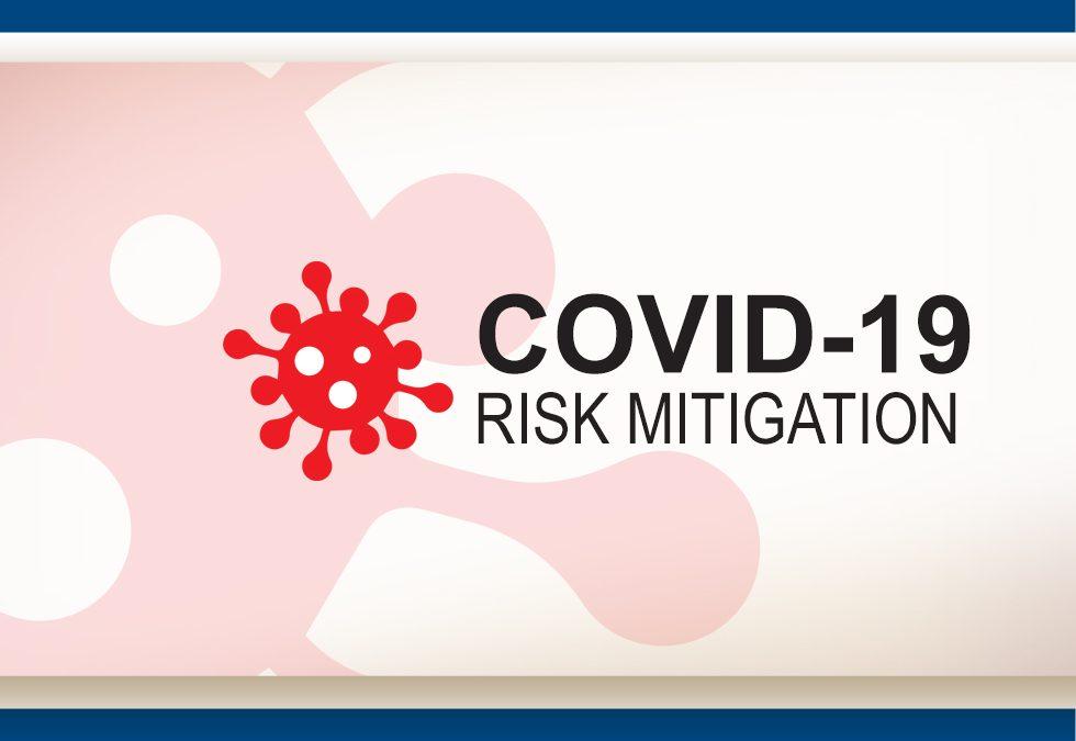 COVID-19 RISK MITIGATION